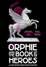 Orphie and the Book of Heroes